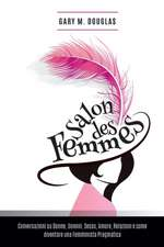Salon Des Femmes:  An Overview of the System