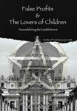 False Profits & the Lovers of Children