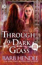 Through a Dark Glass:  A Memoir
