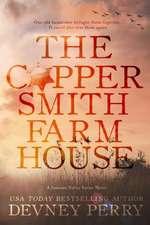 COPPERSMITH FARMHOUSE