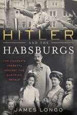 HITLER & THE HABSBURGS
