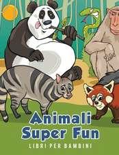 Animali Super Fun Libri per bambini