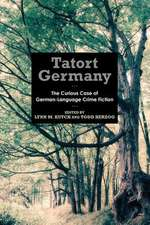 Tatort Germany – The Curious Case of German–Language Crime Fiction