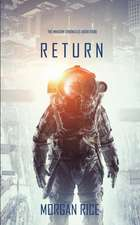 Return (The Invasion Chronicles-Book Four)