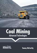 Coal Mining: Advanced Technologies