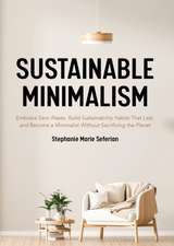 Sustainable Minimalism