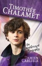 Timothée Chalamet: An Unauthorized Biography