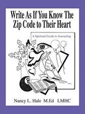 Write As If You Know The Zip Code to Their Heart
