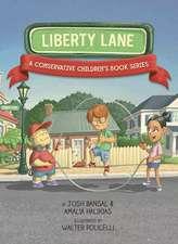 Liberty Lane: A Conservative Children's Book Series