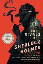 The Rivals of Sherlock Holmes – The Greatest Detective Stories: 1837–1914