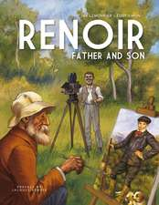 Renoir – Father and Son