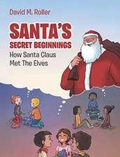 SANTA'S SECRET BEGINNINGS