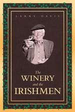 The Winery and the Irishmen