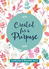 Created for a Purpose