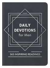 Daily Devotions for Men: 365 Inspiring Readings