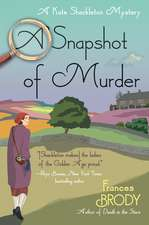 A Snapshot of Murder: A Kate Shackleton Mystery