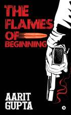 The Flames of Beginning
