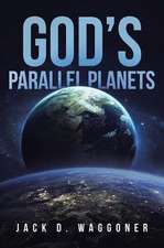 God's Parallel Planets