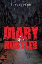 Diary of a Hustler