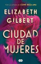 Ciudad de Mujeres / City of Girls