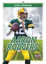 Sports Superstars: Aaron Rodgers