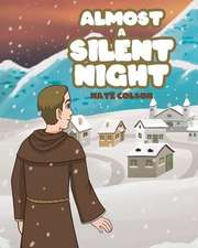 Almost a Silent Night