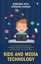 Kids and Media Technology