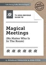 Non-Obvious Guide To Magical Meetings