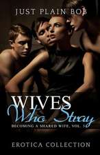 Wives Who Stray