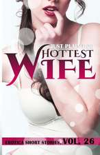 Hottest Wife