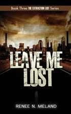 Leave Me Lost