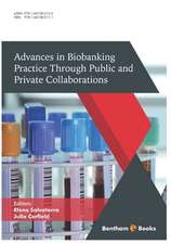 Advances in Biobanking Practice Through Public and Private Collaborations