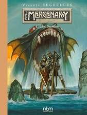 The Mercenary: The Definitive Editions, Vol 4: The Sacrifice