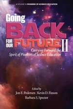 Going Back to Our Future II