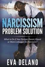Narcissism Problem Solution