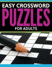 Easy Crossword Puzzles for Adults:  Super Fun Edition