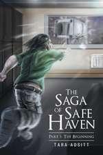 The Saga of Safe Haven Part 1