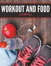 Workout and Food Journal:  Play and Learn for School
