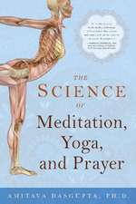 The Science of Meditation, Yoga, and Prayer