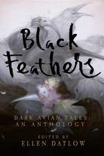 Black Feathers – Dark Avian Tales: An Anthology