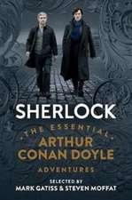 Sherlock – The Essential Arthur Conan Doyle Adventures