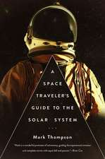 A Space Traveler`s Guide to the Solar System