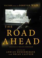 The Road Ahead – Fiction from the Forever War