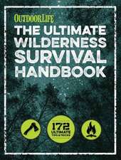 The Wilderness Survival Handbook:  156 Tips for Any Environment