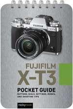 Fujifilm X-T3: Pocket Guide