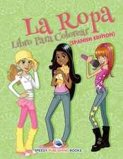 La Ropa Libro Para Colorear (Spanish Edition)