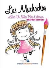 Las Muchachas Libro De Niños Para Colorear (Spanish Edition)