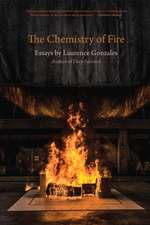 The Chemistry of Fire: Essays