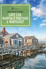 Explorer`s Guide Cape Cod, Martha`s Vineyard and Nantucket 11e