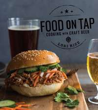 Food on Tap – Cooking with Craft Beer
